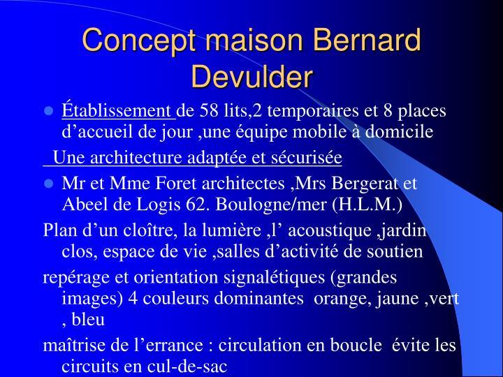 Concept maison Bernard Devulder