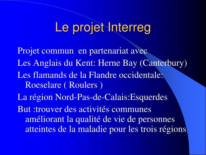 Le projet Interreg