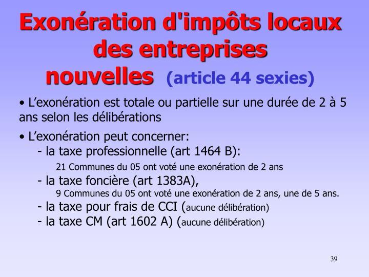 Exonération d'impôts locaux des entreprises nouvelles