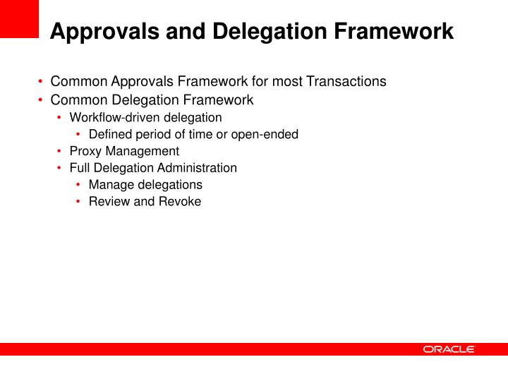 Approvals and Delegation Framework