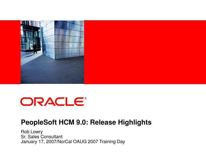 Peoplesoft hcm 9 0 release highlights