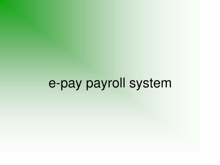 e pay payroll system