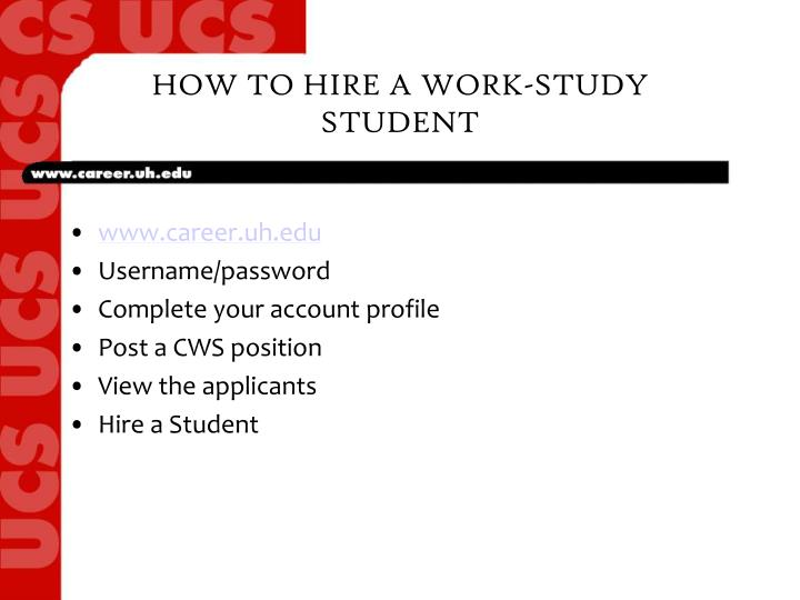 HOW TO HIRE A WORK-STUDY STUDENT