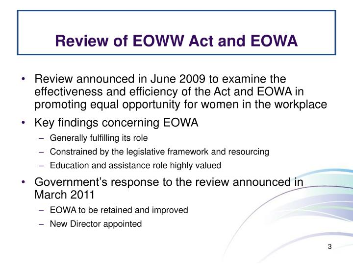 Review of EOWW Act and EOWA