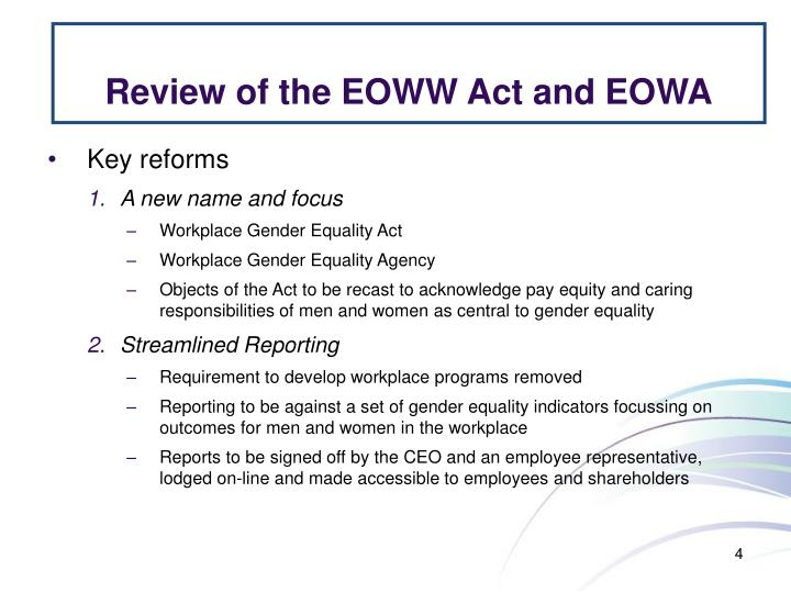 Review of the EOWW Act and EOWA