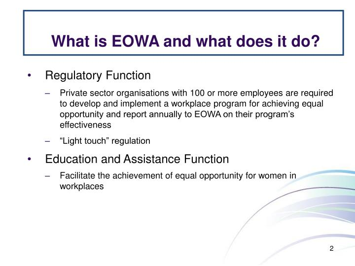 What is EOWA and what does it do?