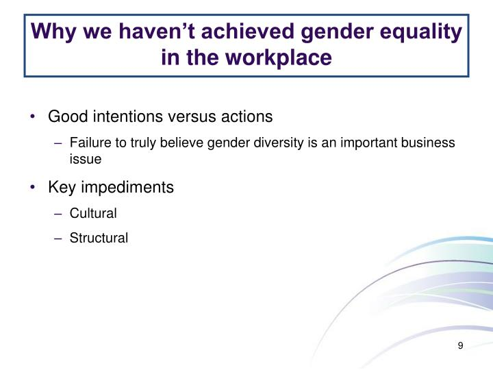 Why we haven't achieved gender equality in the workplace