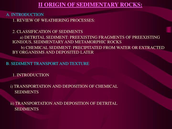 II ORIGIN OF SEDIMENTARY ROCKS: