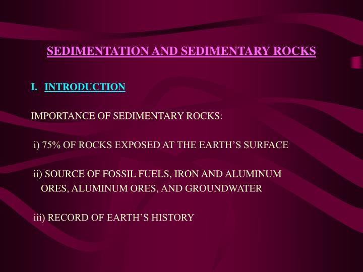 SEDIMENTATION AND SEDIMENTARY ROCKS