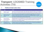 transport logismed training activities ta2
