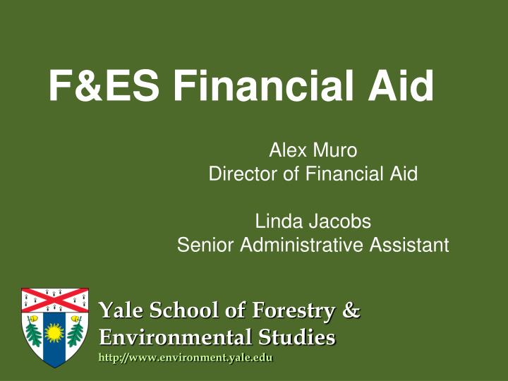 F&ES Financial Aid