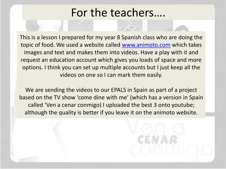 This is a lesson I prepared for my year 8 Spanish class who are doing the topic of food. We used a website called