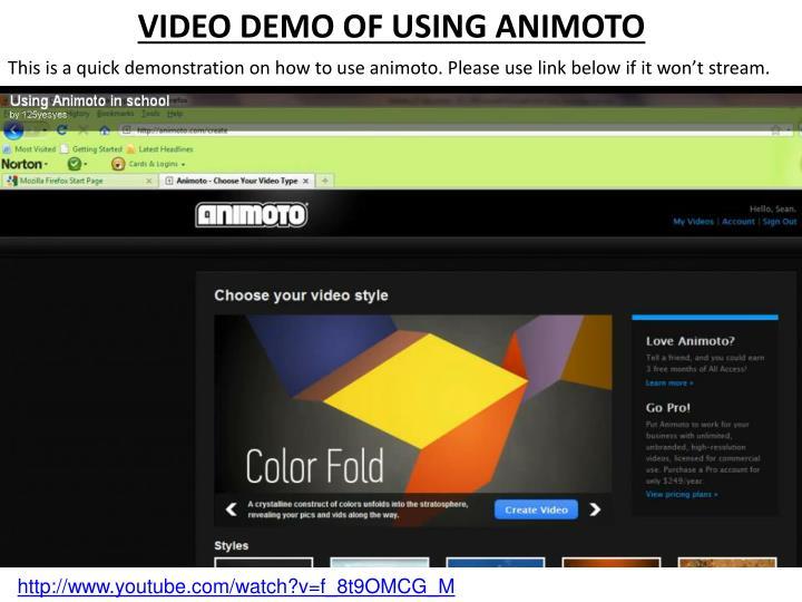 VIDEO DEMO OF USING ANIMOTO