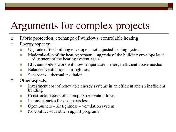 Arguments for complex projects