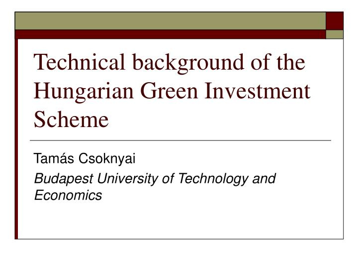 Technical background of the hungarian green investment scheme