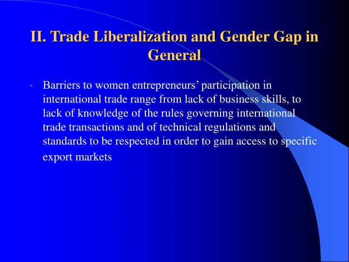 II. Trade Liberalization and Gender Gap in General