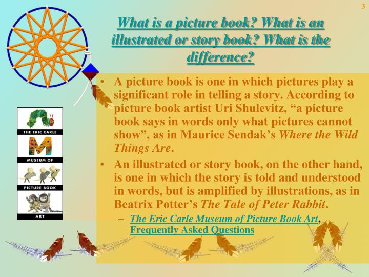 What is a picture book what is an illustrated or story book what is the difference