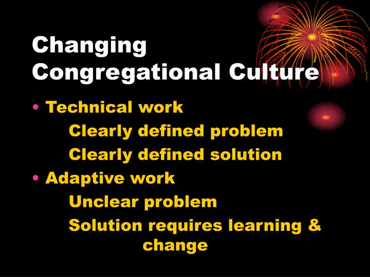 Changing Congregational Culture