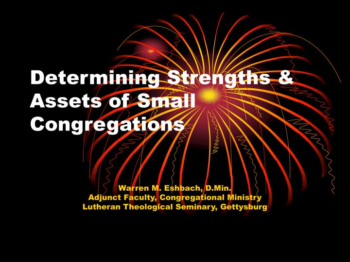 Determining strengths assets of small congregations