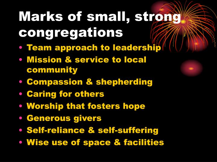 Marks of small, strong congregations