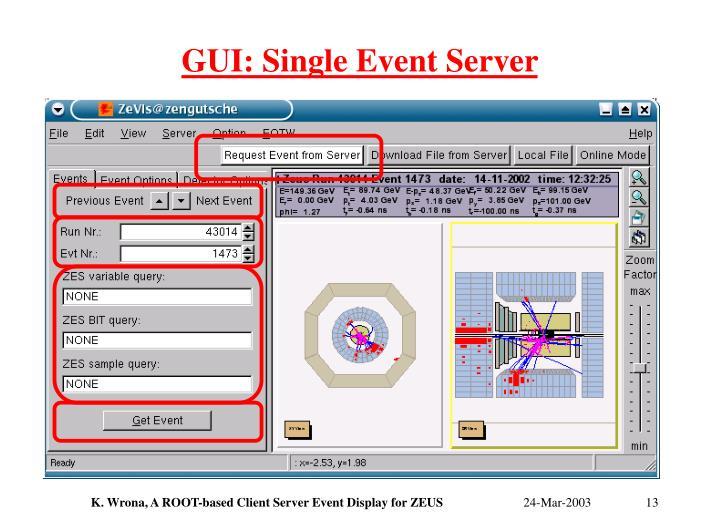 GUI: Single Event Server