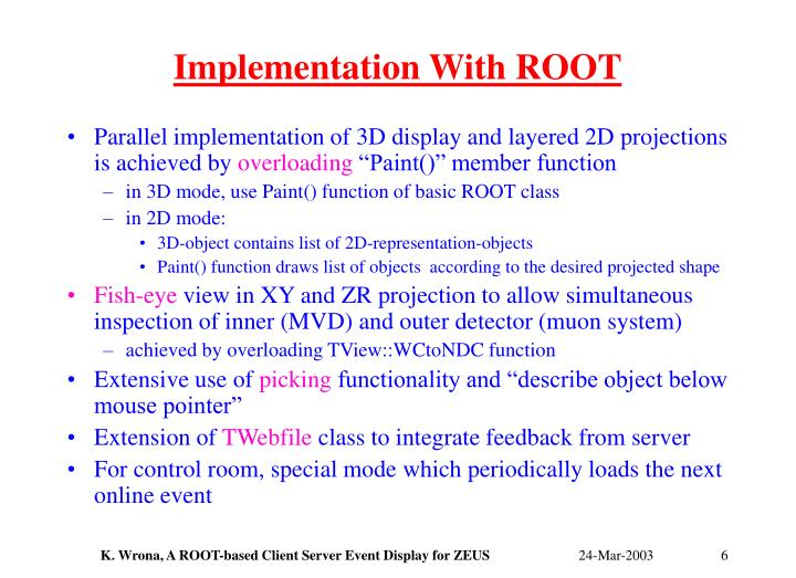 Implementation With ROOT