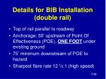 details for bib installation double rail