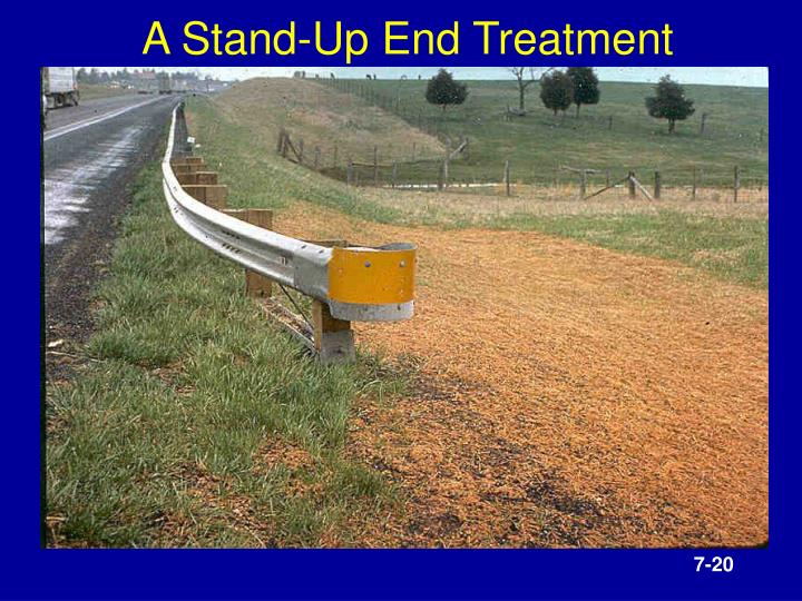 A Stand-Up End Treatment