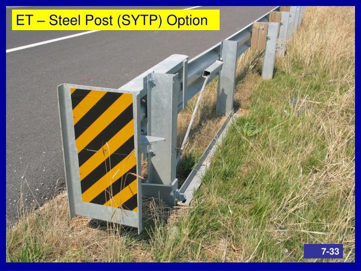ET – Steel Post (SYTP) Option