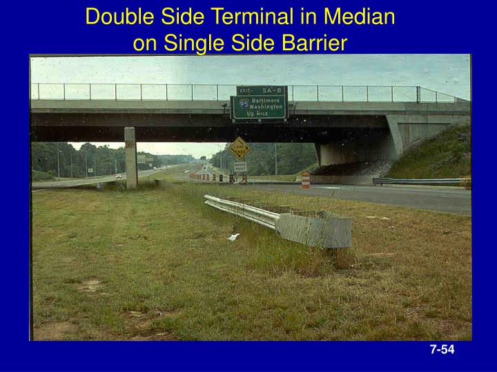 Double Side Terminal in Median