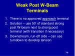 weak post w beam terminals