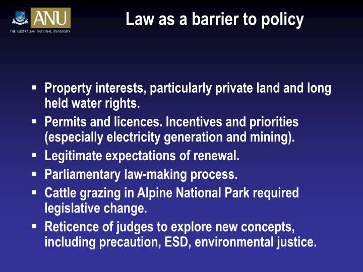 Law as a barrier to policy