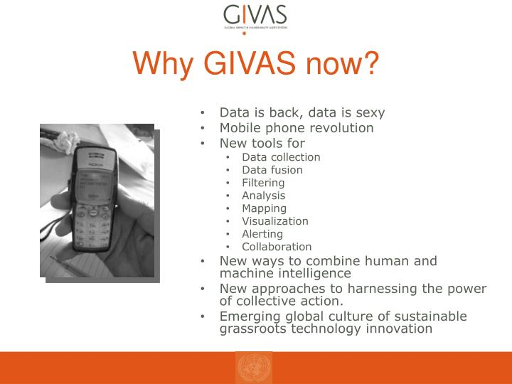 Why GIVAS now?
