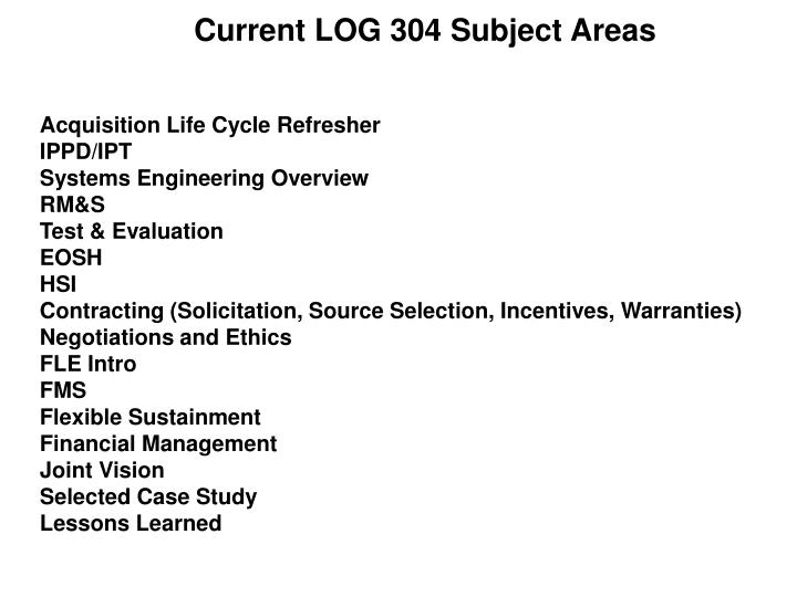 Current LOG 304 Subject Areas