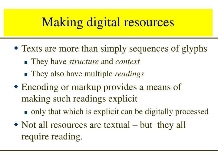 Making digital resources