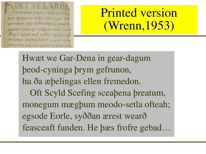 Printed version (Wrenn,1953)