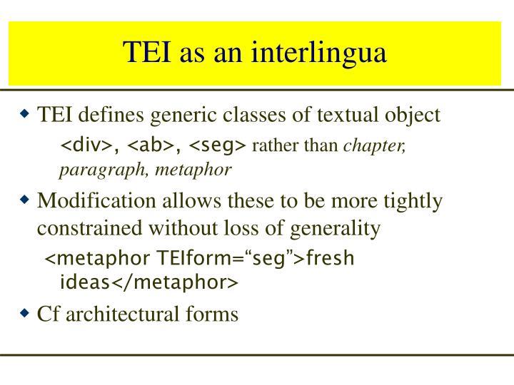 TEI as an interlingua