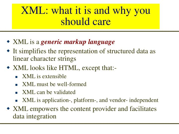 XML: what it is and why you should care