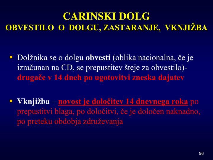 CARINSKI DOLG