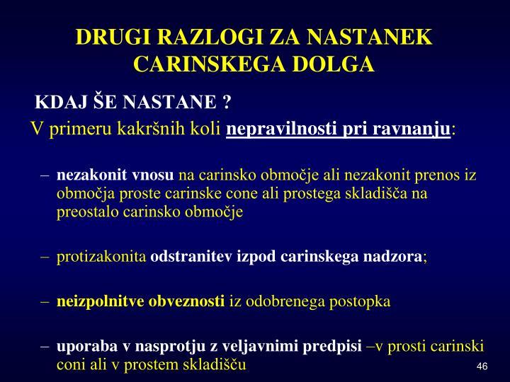 DRUGI RAZLOGI ZA NASTANEK CARINSKEGA DOLGA