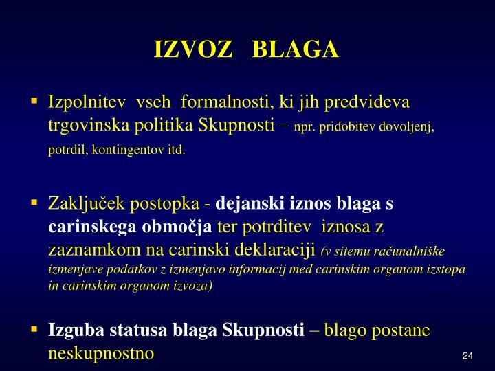 IZVOZ   BLAGA