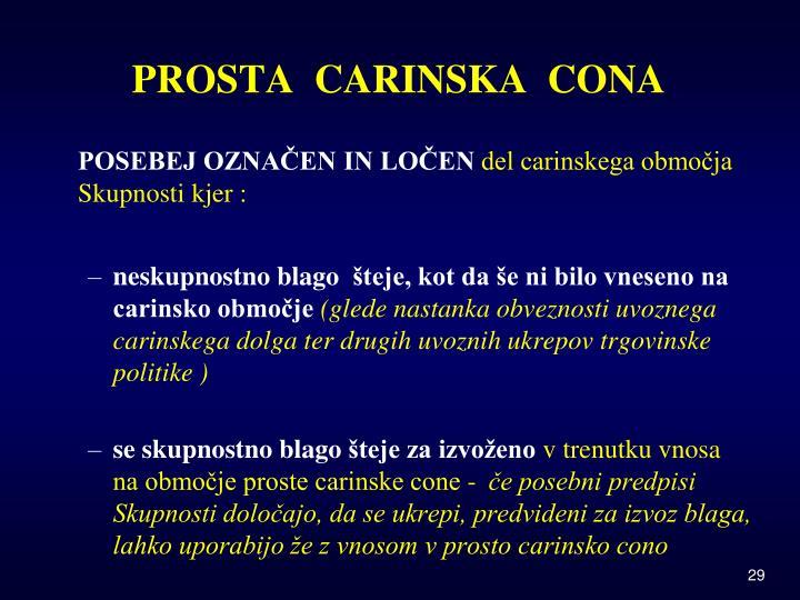 PROSTA  CARINSKA  CONA