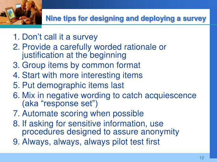 Nine tips for designing and deploying a survey