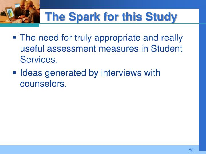 The Spark for this Study