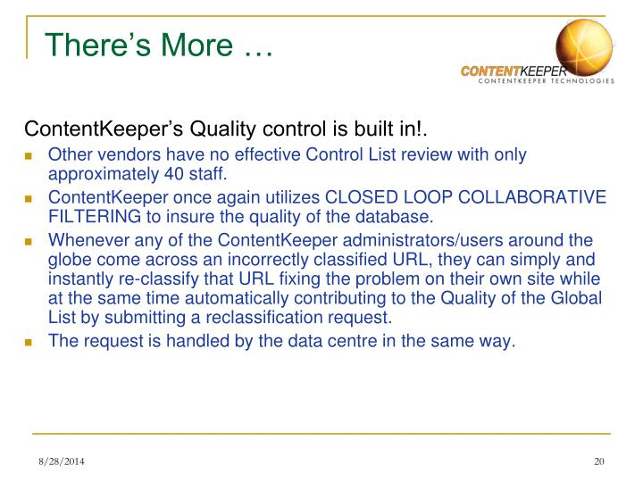 ContentKeeper's Quality control is built in!.
