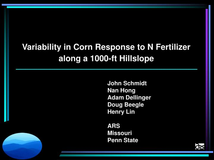 Variability in Corn Response to N Fertilizer along a 1000-ft Hillslope
