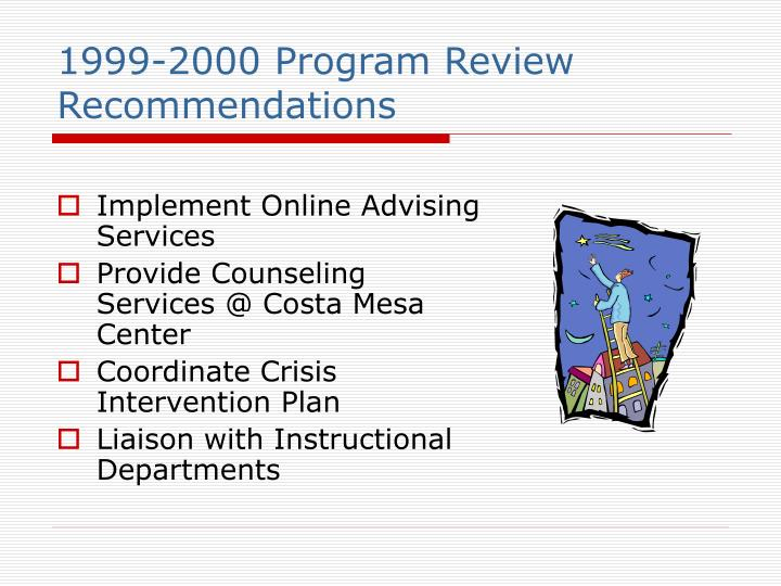 1999-2000 Program Review Recommendations