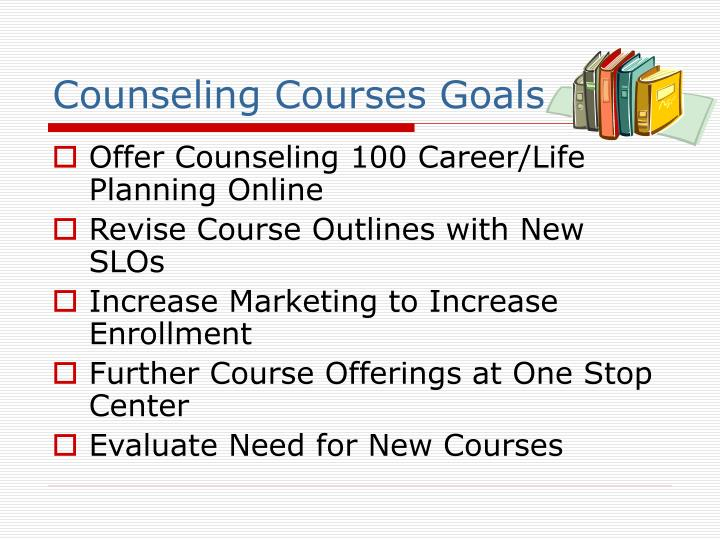 Counseling Courses Goals