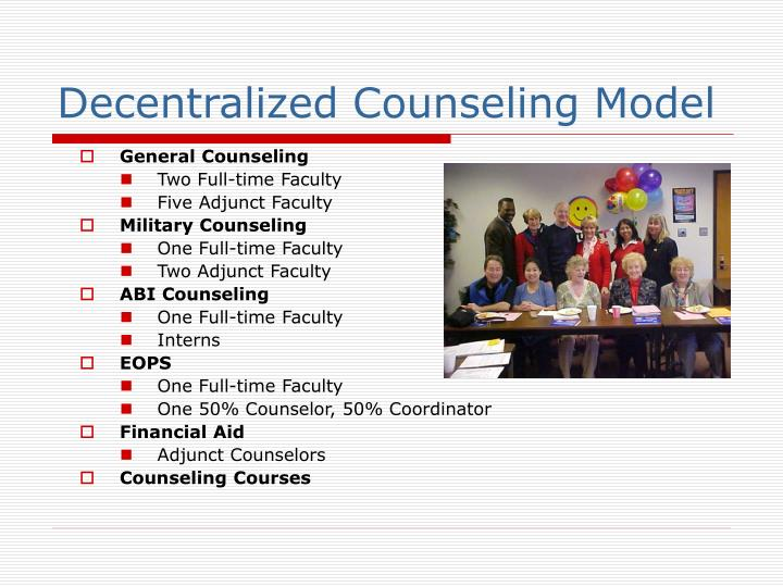 Decentralized Counseling Model
