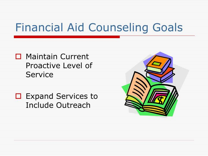 Financial Aid Counseling Goals